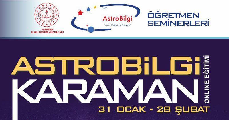 Astro Bilgi Karaman Eğitimleri Başladı