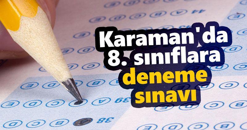 Karaman'da 8. sınıflara deneme sınavı