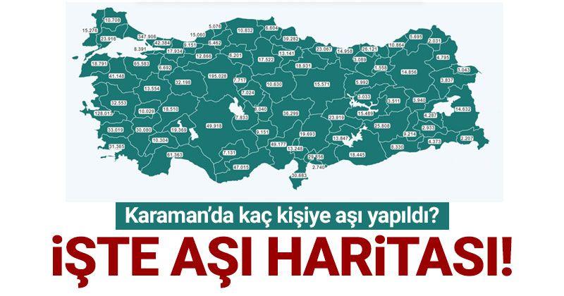Karaman'da kaç kişiye aşı yapıldı?
