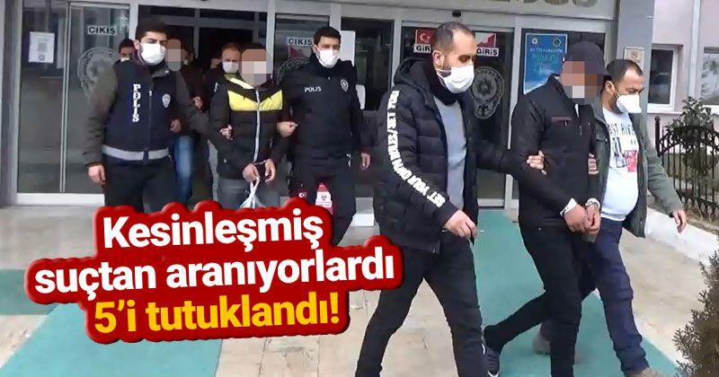 Karaman'da aranan 6 şüpheli yakalandı!