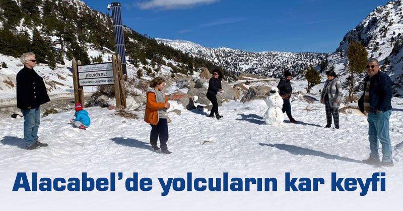 Alacabel'de yolcuların kar keyfi