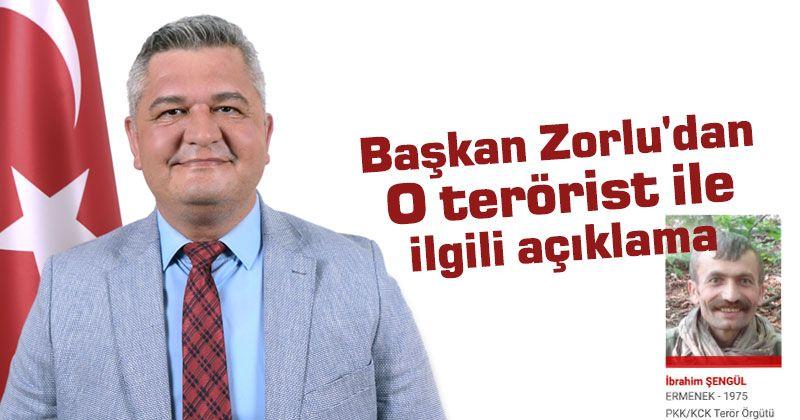 Başkan Zorlu'dan Ermenekli olduğu söylenilen teröristle ilgili açıklama