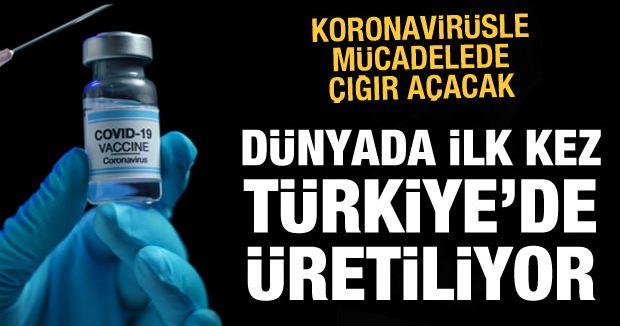 Dünyada ilk kez Türkiye'de üretilecek: Koronavirüsle mücadelede çığır açacak aşı