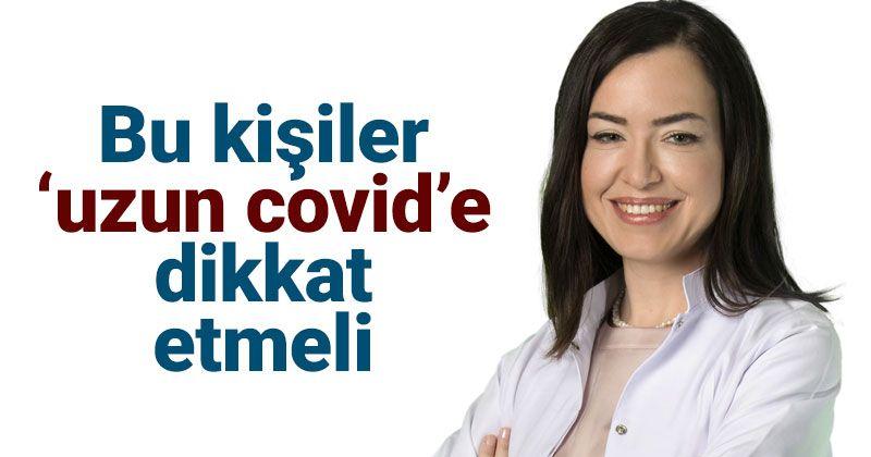 """Dr. Gülergün'den """"Uzun Covid"""" Uyarısı"""