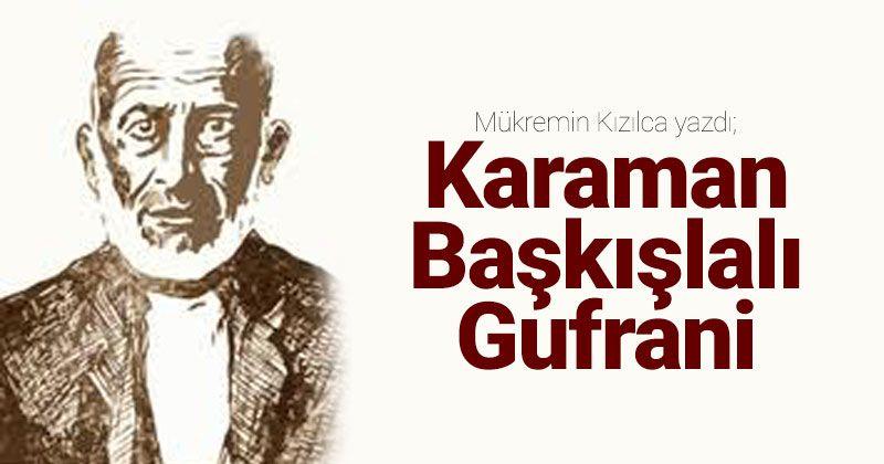 Gufrani of Karaman Bashkisla