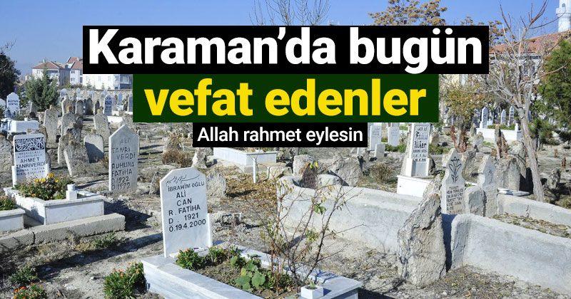 6 Şubat Karaman'da vefat edenler