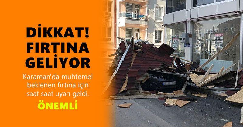 DİKKAT! FIRTINA GELİYOR