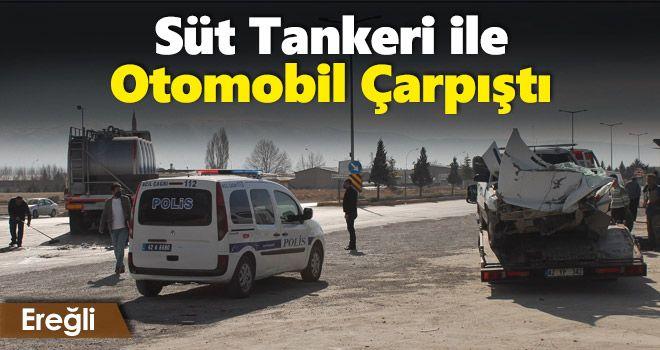 Otomobil ile süt tankerinin çarpışması sonucu 2 kişi yaralandı