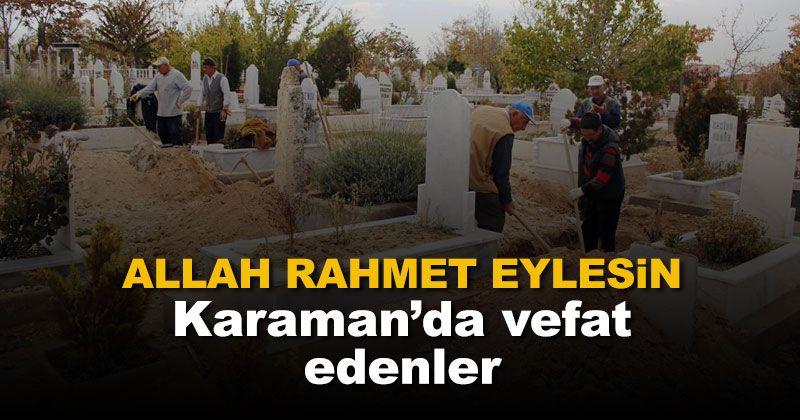 7-8 Şubat Karaman'da vefat edenler