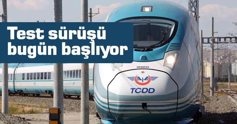 Karaman-Konya YHT test sürüşleri bugün başlıyor