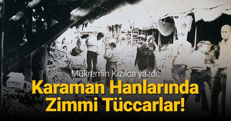 Zimmi Merchants in Karaman Khans!