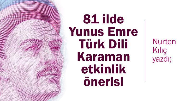 Yunus Emre Turkish Language Karaman Activity Proposal in 81 Provinces