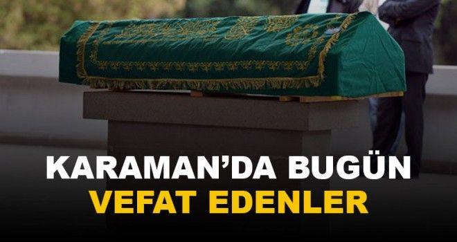18 Mayıs Karaman'da vefat edenler