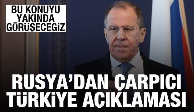 Rusya'dan son dakika Türkiye açıklaması: Bu konuyu yakında görüşeceğiz
