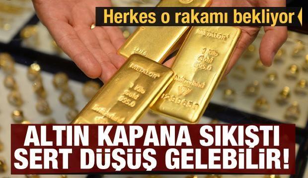 Altın kapana sıkıştı sert düşüş gelebilir! Herkes o rakamı bekliyor