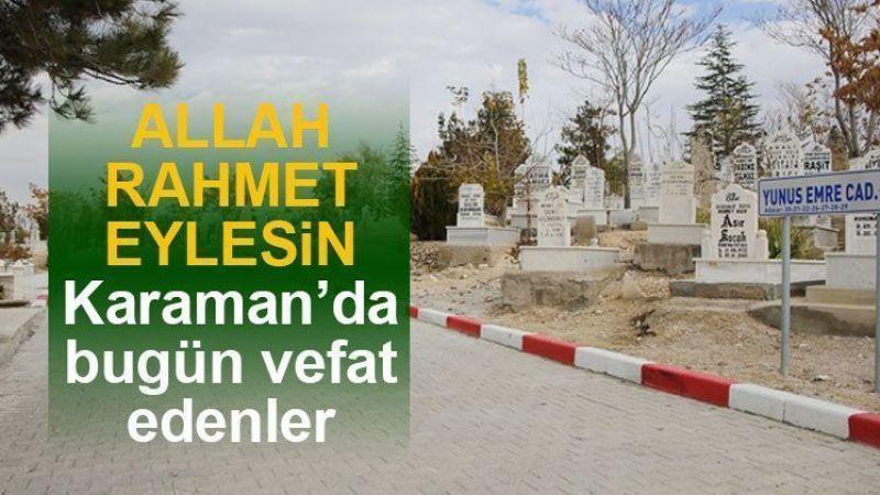 23 Temmuz Karaman'da vefat edenler