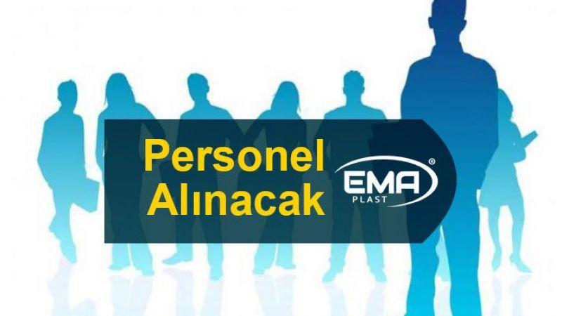 EMA Plast'a vasıflı ve vasıfsız personeller alınacak