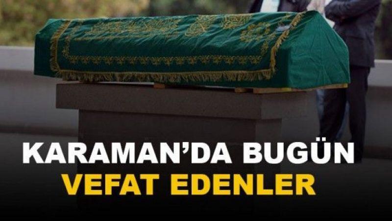 14 Ağustos Karaman'da vefat edenler