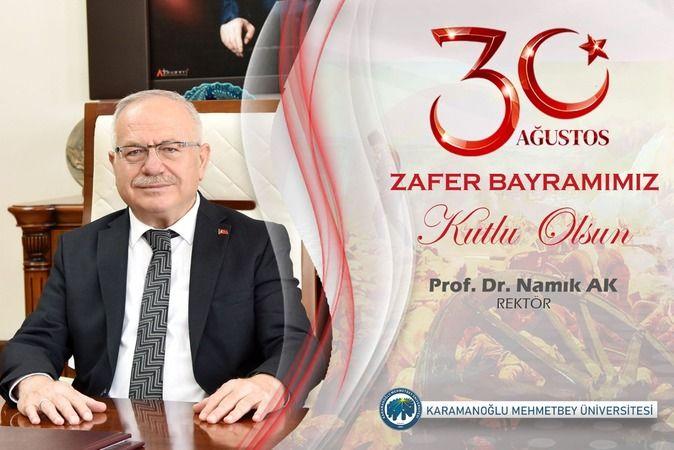 Rektör Namık Ak'tan 30 Ağustos Zafer Bayramı Mesajı