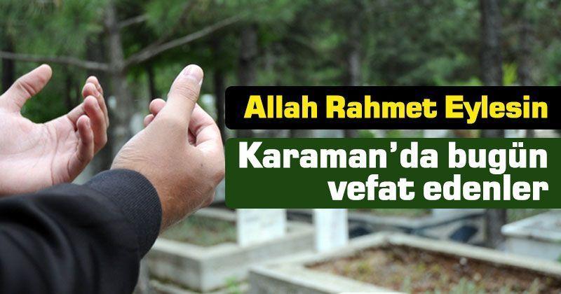 26 Eylül Karaman'da Karaman'da Vefat Edenler