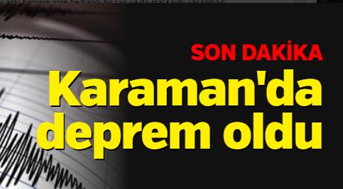Karaman'da deprem oldu