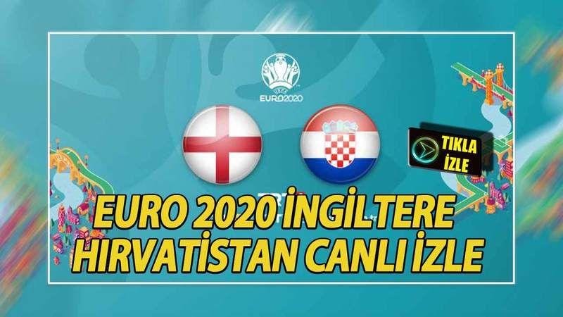 Euro 2020 İngiltere Hırvatistan Maçı Canlı İzle! 13 Haziran 2021 İngiltere Hırvatistan Maçı Full Kesintisiz İzle!