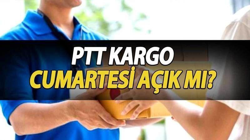 PTT Kargo Cumartesi Açık Mı? PTT Kaçta Kapatıyor? 19-20 Haziran 2021 Kargo Çalışma Saatleri