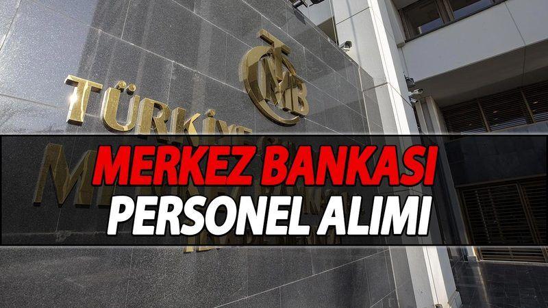 Merkez Bankası 40 Personel Alıyor! TCMB Bilişim Uzman Yardımcısı Alımı Başvuru Şartları! Merkez Bankası Personel Alımı Başvuru Ekranı