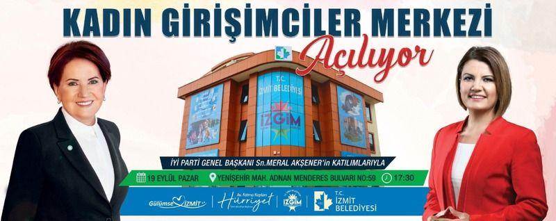 Meral Akşener yarın  İzmit'e geliyor