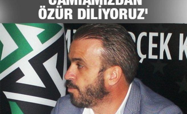 'CAMİAMIZDAN ÖZÜR DİLİYORUZ'