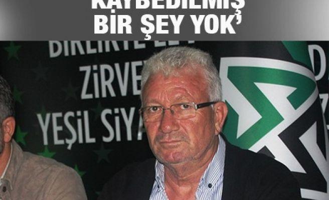'KAYBEDİLMİŞ BİR ŞEY YOK'