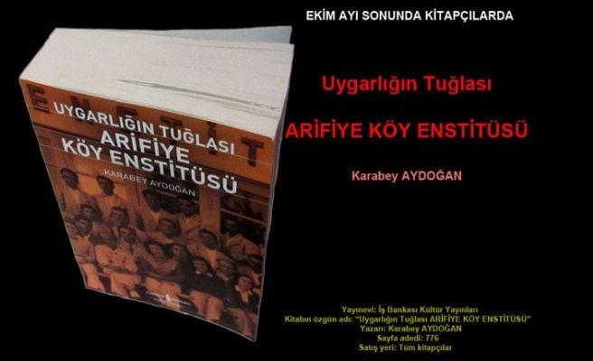 Arifiye Köy Enstitüsü kitap oldu