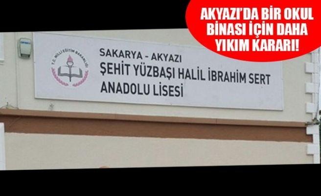 Akyazı'da bir okula daha yıkım kararı!