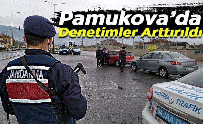 Pamukova'da denetimler arttırıldı!
