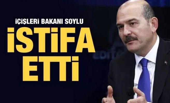 İçişleri Bakanı istifa etti! Soylu'dan şok açıklama