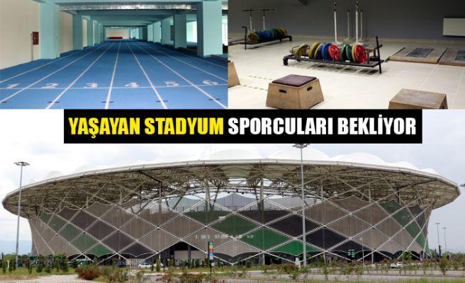 """""""Yaşayan Stadyum"""" sporcuları ağırlamak için bekliyor"""