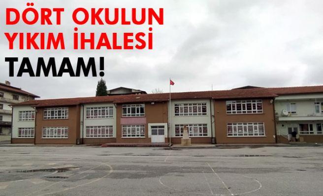 Dört okulun yıkım ihalesi tamam!