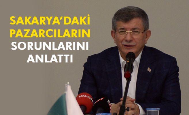 Davutoğlu Sakarya'daki pazarcı esnafı için konuştu