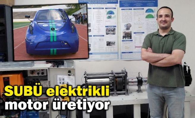 SUBÜ elektrikli motor üretiyor