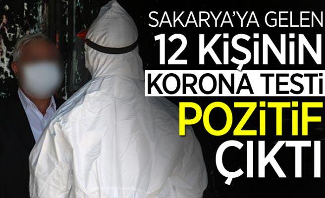 Sakarya'ya gelen 12 kişide korona çıktı!