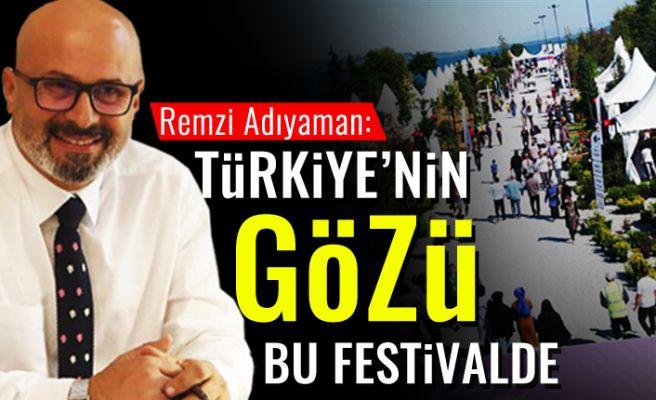 Türkiye'nin gözü bu festivalde!