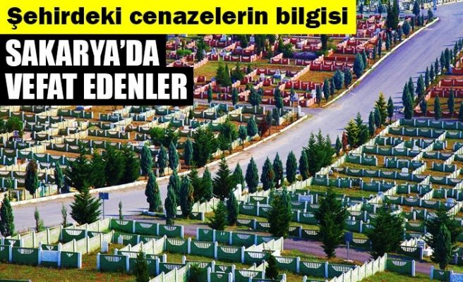 Sakarya'da vefat edenler (3 Temmuz)