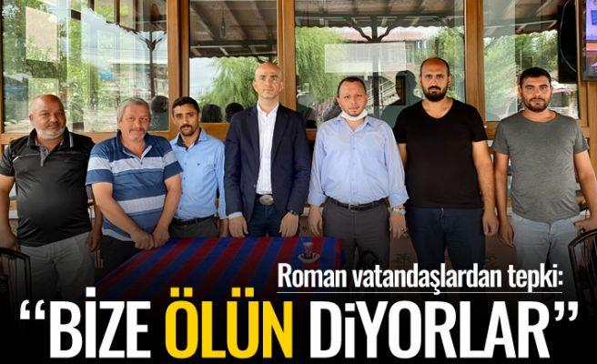 """Roman vatandaşlardan """"kentsel dönüşüm"""" isyanı"""