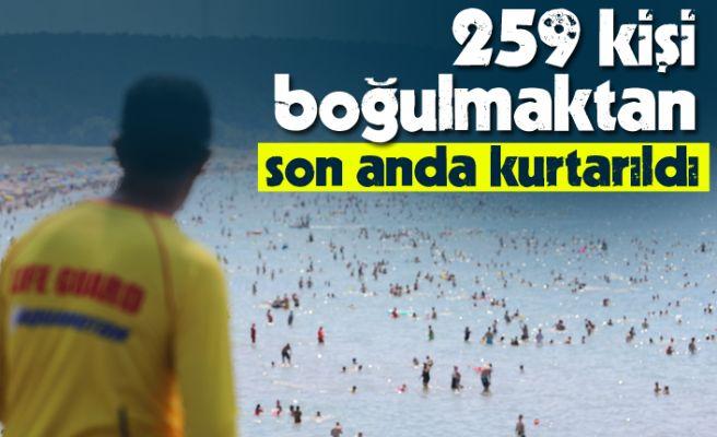 259 kişi boğulmaktan son anda kurtarıldı!
