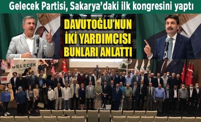 Gelecek Partisi Sakarya'daki ilk kongresini yaptı