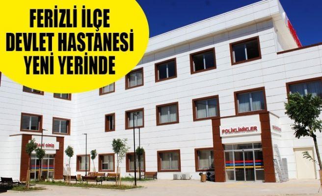 Ferizli Devlet Hastanesi yeni binasında...