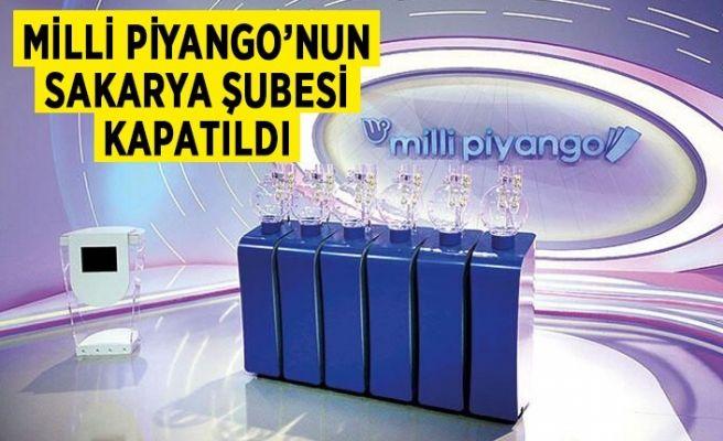 Milli Piyango'nun Sakarya şubesi kapatıldı!