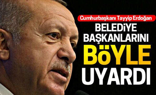 Erdoğan AKP'li belediye başkanlarını böyle uyardı!