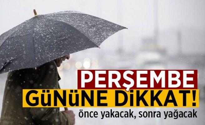 Yağış geliyor, ama öncesinde…