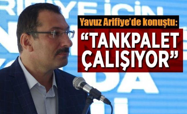 """Ali İhsan Yavuz: """"Tank palet çalışıyor"""""""